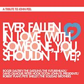 Ever Fallen in Love (With Someone You Shouldn't 've)? by Roger Daltrey