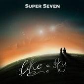 Like a Sky de Los Super Seven