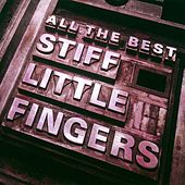 All The Best by Stiff Little Fingers