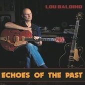 Echoes of the Past de Lou Baldino
