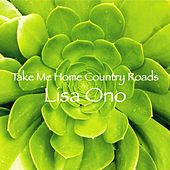 Take Me Home Country Roads de Lisa Ono