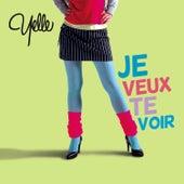 Je Veux Te Voir de Yelle