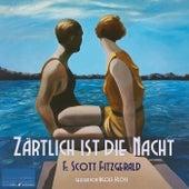 Zärtlich ist die Nacht de F. Scott Fitzgerald