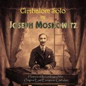 Cimbalom Solo von Joseph Moskowitz