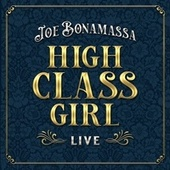 High Class Girl (Live) von Joe Bonamassa