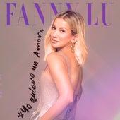 Yo Quiero un Amor de Fanny Lu