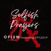 Selfish Prayers de Opium Black