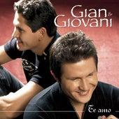 Te Amo de Gian & Giovani