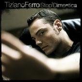 Stop! Dimentica de Tiziano Ferro