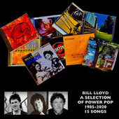 A Selection of Power Pop 1985-2020 by Bill Lloyd