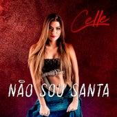 Não Sou Santa by Celle