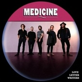 Medicine by Love Letter Writers