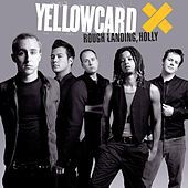 Rough Landing, Holly by Yellowcard