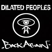 Back Again von Dilated Peoples