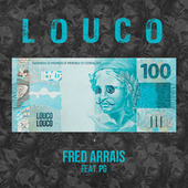 Louco by Fred Arrais