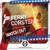 Watch Out von Ferry Corsten