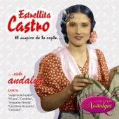 El Suspiro De La Copla... Cielo Andaluz by Estrellita Castro