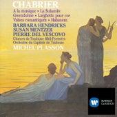 Chabrier: Vocal & Orchestral Works de Michel Plasson