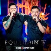Equilíbrio IV (Ao Vivo) de Diego & Victor Hugo