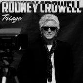 Triage by Rodney Crowell