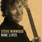 Nine Lives by Steve Winwood