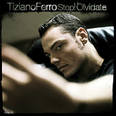 Stop! Olvidate de Tiziano Ferro