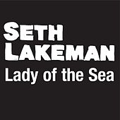 Lady Of The Sea (Hear Her Calling) by Seth Lakeman