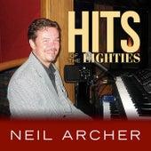 Hits of the Eighties von Neil Archer