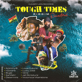 Tough Times Riddim by Various Artists