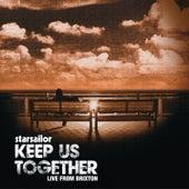 Keep Us Together de Starsailor