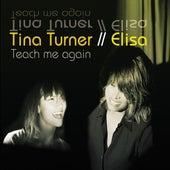 Teach Me Again de Tina Turner