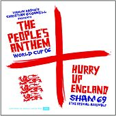 Hurry Up England - The People's Anthem de Sham 69
