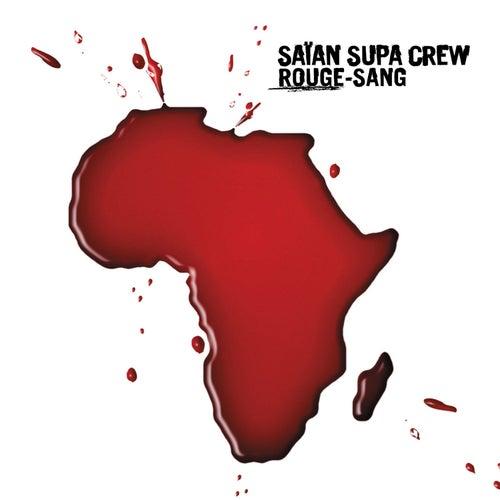 Rouge Sang de Saïan Supa Crew