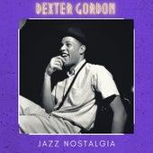 Jazz Nostalgia von Dexter Gordon