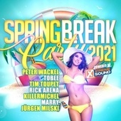 Spring Break Party 2021 powered by Xtreme Sound von Various Artists