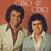 Serra Da Mantiqueira de Gino E Geno