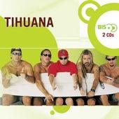Nova Bis - Tihuana de Tihuana