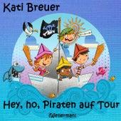 Hey, ho, Piraten auf Tour (Wellerman) by Kati Breuer