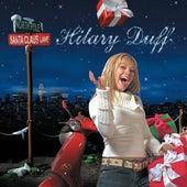 Santa Claus Lane von Hilary Duff