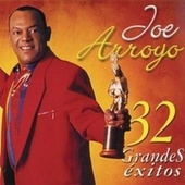 Joe Arroyo 32 Grandes Éxitos de Joe Arroyo