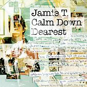 Calm Down Dearest de Jamie T