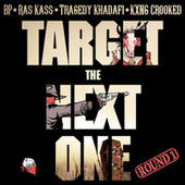Target the Next One (Round 1) by BP