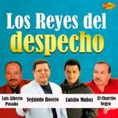 Los Reyes del Despecho by Luis Alberto Posada, Segundo Rosero, El Charrito Negro, Luisito Muñoz