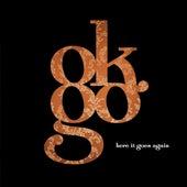 Here It Goes Again by OK Go