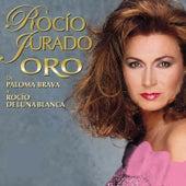 Oro - De Paloma Brava A Rocío De Luna Blanca by Rocio Jurado