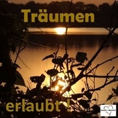 Träumen erlaubt! by Various Artists