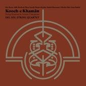 Kooch-e Khamân (Live) by Del Sol String Quartet