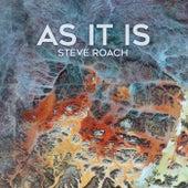 AS IT IS by Steve Roach