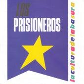 La Cultura De La Basura de Los Prisioneros
