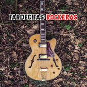 Tardecitas Rockeras by Various Artists